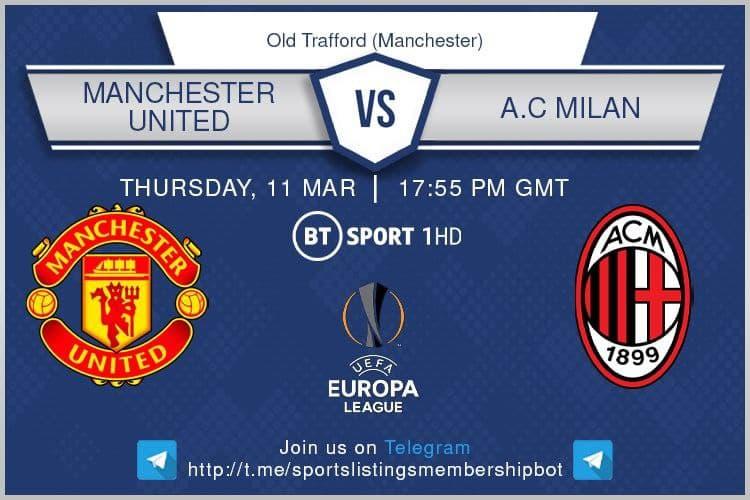 Europa League 11/3/2021 Manchester United v AC Milan