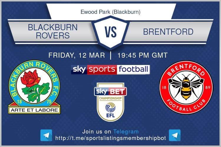 Premier League 12/3/201 - Championship - Blackburn v Brentford