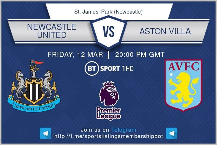 Premier League 12/3/201 - Newcastle v Aston Villa BT Sport 1 / Optus Sport 1 / beIN Sports1 En