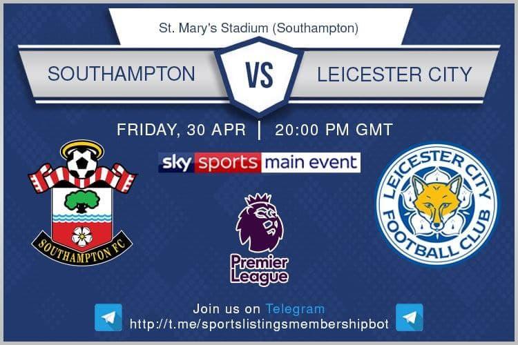 Premier League 30/4/2021 - Southampton v Leicester City