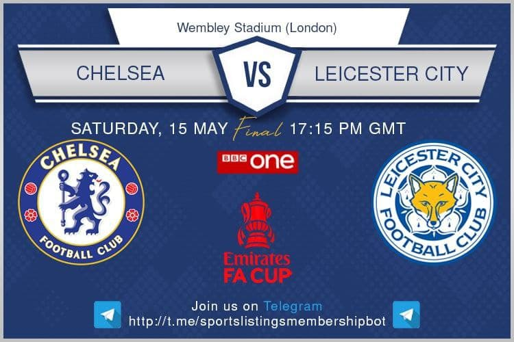 FA Cup Final 15/5/2021 Chelsea v Leicester