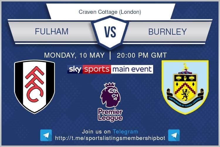 Premier League 10/5/2021 - Fulham v Burnley