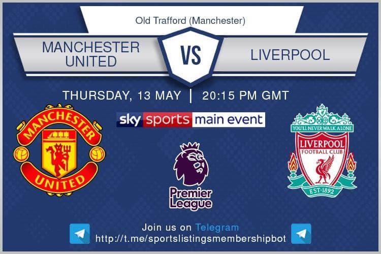 Premier League 13/5/2021 - Manchester United v Liverpool