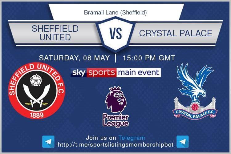 Premier League 8/5/2021 - Sheffield United v Crystal Palace